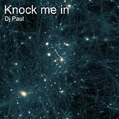 Knock Me In de DJ Paul