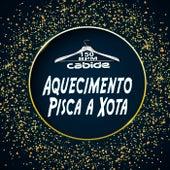 Aquecimento Pisca a Xota 150 Bpm by DJ Cabide