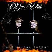 Que Me Encierren by Don Pini