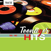 Teenager Hits, Vol. 8 de Various Artists