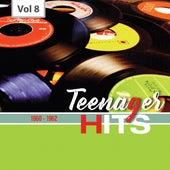 Teenager Hits, Vol. 8 von Various Artists
