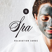 15 Spa Relaxation Songs: New Age Music for Perfect Massage & Wellness Experience de Massage Tribe