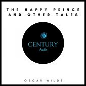 The Happy Prince and Other Tales von Oscar Wilde