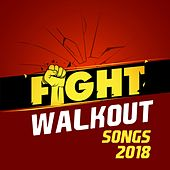 Fight Walkout Songs 2018 de Various Artists
