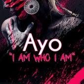 I Am Who I Am de Ayo