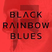 Black Rainbow Blues de Rivelan
