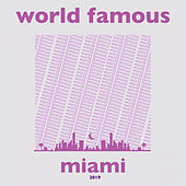 World Famous Miami 2019 - EP van Various Artists