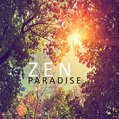 Zen Paradise: Most Beautiful New Age Tunes Created for Meditation, Spa or Relaxation de Zen Meditation and Natural White Noise and New Age Deep Massage