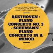 Beethoven : Piano Concerto No. 3 - Schumann : Piano Concerto In A Minor de Various Artists