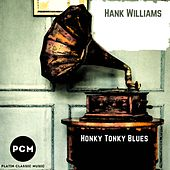 Honky Tonky Blues by Hank Williams