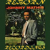 Swing Softly (HD Remastered) de Johnny Mathis