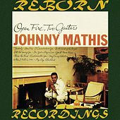Open Fire, Two Guitars (HD Remastered) de Johnny Mathis