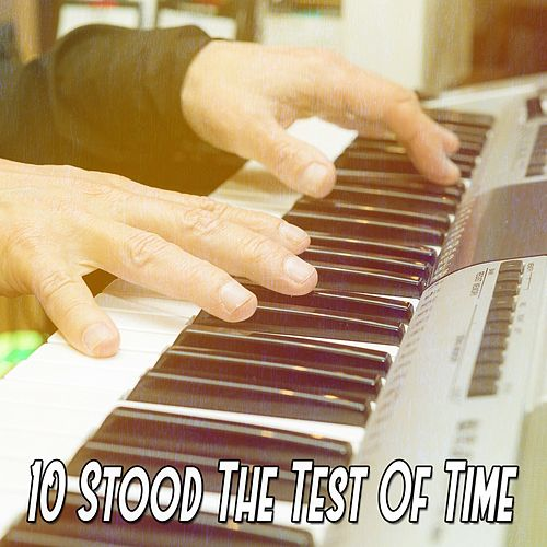 10 Stood the Test of Time von Chillout Lounge