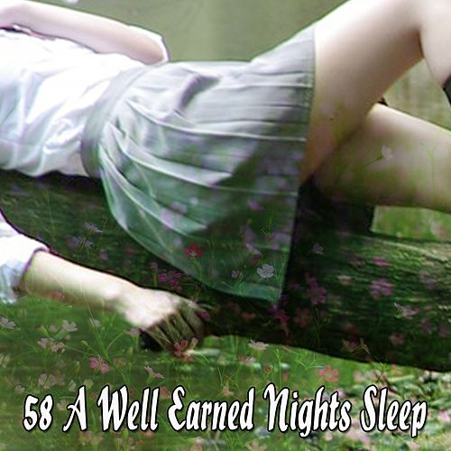 58 A Well Earned Nights Sleep von Best Relaxing SPA Music