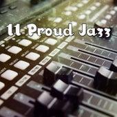 11 Proud Jazz by Bossa Cafe en Ibiza