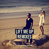 Lift Me Up - Remixes (feat. Tee) by Stéphane Nadal