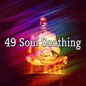 49 Soul Soothing von Lullabies for Deep Meditation