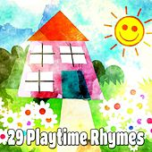 29 Playtime Rhymes by Canciones Infantiles