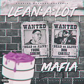 Lean a Lot Mafia by Various Artists