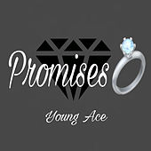 Promises by Young Ace