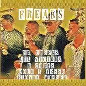 Freaks de Mr. Cheeks