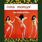 ¡Viva Mongo (HD Remastered) di Mongo Santamaria