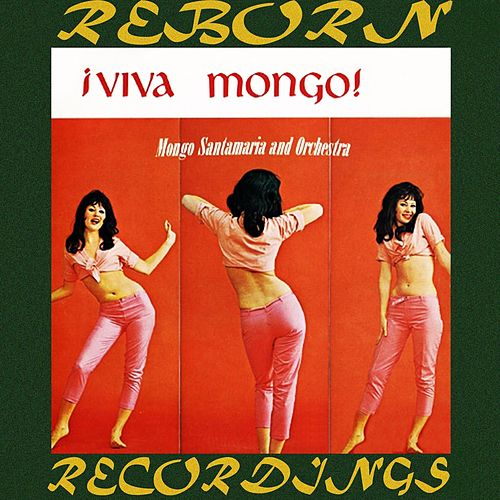 ¡Viva Mongo (HD Remastered) de Mongo Santamaria