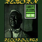 Leadbelly's Last Sessions, Vol.2 (HD Remastered) by Lead Belly