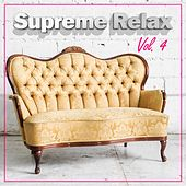 Supreme Relax, Vol. 4 by Various Artists