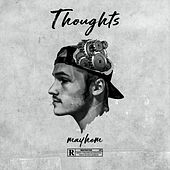 Thoughts by Mayhem