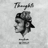 Thoughts de Mayhem