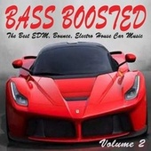 Bass Boosted Vol. 2 (The Best EDM, Bounce, Electro House Car Music Mix) de Various Artists