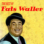 The Best of Fats Waller by Fats Waller