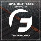 Top 40 Deep House Spring '19 de Various Artists