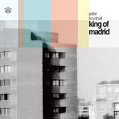 King of Madrid by Peter Bruntnell