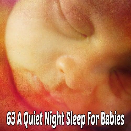 63 A Quiet Night Sleep for Babies von Best Relaxing SPA Music