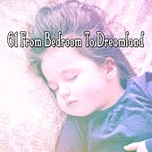 61 From Bedroom to Dreamland de Sounds Of Nature