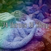 74 Heroes of Sleep de White Noise Babies