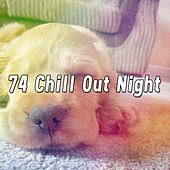 74 Chill out Night by Lullaby Land