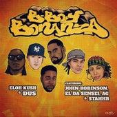 B-Boy Bonanza von Eloh Kush