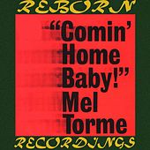 Comin' Home Baby (HD Remastered) by Mel Tormè