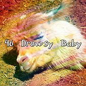 46 Drowsy Baby by Deep Sleep Relaxation