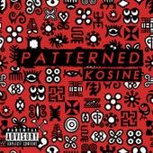 Patterned by Kosine