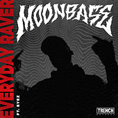 Everyday Raver von Moonbase