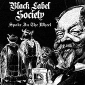 A Spoke In The Wheel (Unplugged) by Black Label Society