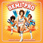 Semi-Pro (Original Motion Picture Soundtrack) de Various Artists