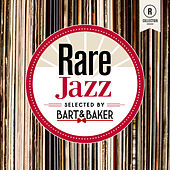 Rare Jazz By Bart & Baker von Various Artists