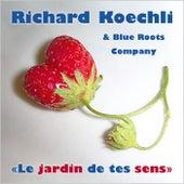 Le jardin de tes sens by Richard Koechli
