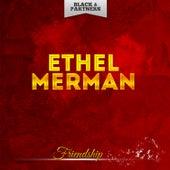 Friendship de Ethel Merman