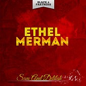 Sam And Delilah de Ethel Merman